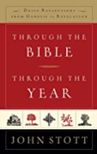 Through the Bible, Through the Year: Daily…