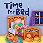 Time for Bed Bible Stories by Juliet David