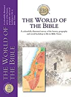 The World of the Bible (Essential Bible…