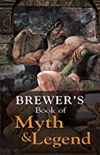 Brewer's Book of Myth and Legend by E.Cobham&hellip;