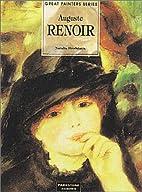 Auguste Renoir (Great Painters) by Natalia…