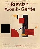 Russian Avant-Garde (Art of Century) by…