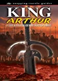 Ronan Coghlan: King Arthur: And the Knights of the Round Table (Snapping Turtle Guides)