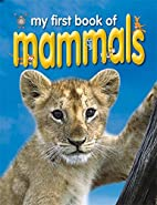 My First Book of Mammals by Unlisted