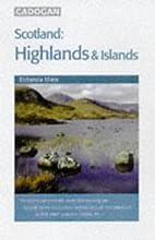 Scotland: Highlands and Islands by Richenda…