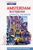 Bolt, Rodney: Amsterdam, Rotterdam, Leiden & the Hague