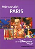 Truszkowski, Helen: Take the Kids Paris and Disneyland Resort Paris