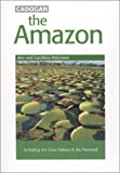 Robinson, Alex: The Amazon: Including the Gran Sabana and the Pantanal (Cadogan Guides)
