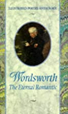Wordsworth: The Eternal Romantic…