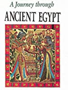 A Journey Through Ancient Egypt by…