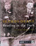 Deane, Seamus: Reading in the Dark