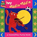 Hey Diddle Diddle by Paula Knight