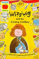 Wizziwig and the crazy cooker / Geraldine…
