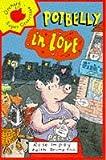 Impey, Rose: Potbelly in Love (Beginner Fiction Paperbacks)