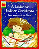 Impey, Rose: A Letter to Father Christmas (Orchard Paperbacks)