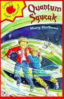 Quantum squeak / Mary Hoffman ; illustrated…