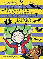 Mona the Vampire's Diary by Sonia Holleyman