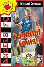 Frightful Fouls (Angels FC Supercrunchies)…