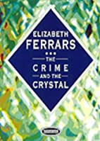 The Crime and the Crystal by Elizabeth…
