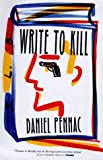 Daniel Pennac: Write to Kill