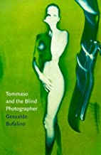 Tomasso and the Blind Photographer by…