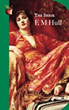 The Sheik by E. M. Hull
