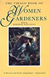 Kellaway, Deborah: Virago Book of Women Gardeners