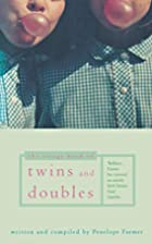 Virago Book of Twins and Doubles: An…