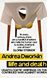 Dworkin, Andrea: Life and Death