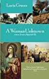 Graves, Lucia: A Woman Unknown
