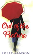 Out of the Picture by Polly Samson
