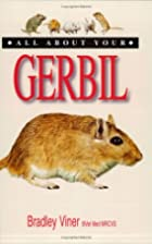 All About Your Gerbil by Bradley Viner