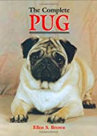 The Complete Pug (Book of the Breed Series)…