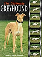 Ultimate Greyhound (The Ultimate Series) by…