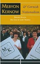 Mebyon Kernow and Cornish Nationalism: The…