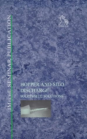 hopper-and-silo-discharge-successful-solutions-imeche-seminar-publications