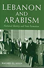 Lebanon and Arabism: National Identity and…