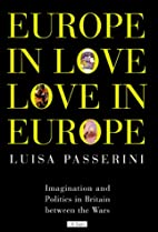 Europe in Love, Love in Europe: Imagination…