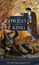 The Priest and the King: An Eyewitness…