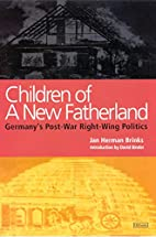 Children of a new fatherland : Germany's…
