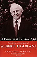 A Vision of the Middle East: An Intellectual…