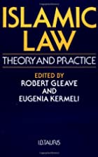 Islamic Law: Theory and Practice by Robert…