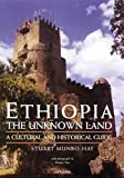 Munro-Hay, Stuart: Ethiopia, the Unknown Land : A Cultural and Historical Guide