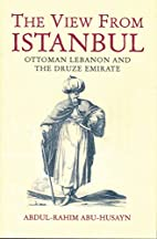 The View from Istanbul: Ottoman Lebanon and…