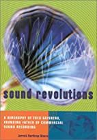 Sound Revolutions: A Biography of Fred…