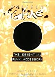 Perry, Mark: Sniffin&#39; Glue: The Essential Punk Accessory