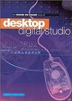 Desktop Digital Studio (Sound on Sound) by…