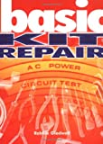 Gladwell, Robbie: Basic Kit Repair