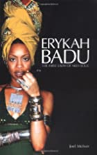 Erykah Badu: The First Lady of Neo Soul by…