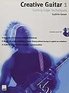 Creative Guitar 1: Cutting Edge Tech (v. 1)…
